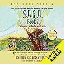 Sara, Book 2: Solomon's Fine Featherless Friends Rede von Esther Hicks, Jerry Hicks Gesprochen von: Jerry Hicks