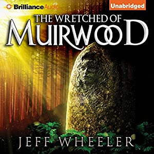 The Wretched of Muirwood Audiobook