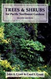 img - for Trees and Shrubs for Pacific Northwest Gardens book / textbook / text book