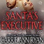 Santa's Executive | Carrie Ann Ryan
