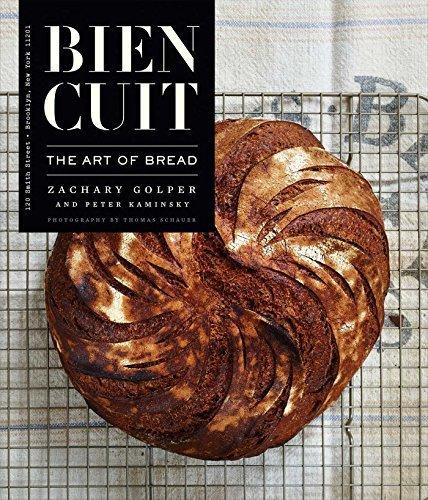 Bien Cuit: The Art of Bread by Golper, Zachary (November 17, 2015) Hardcover