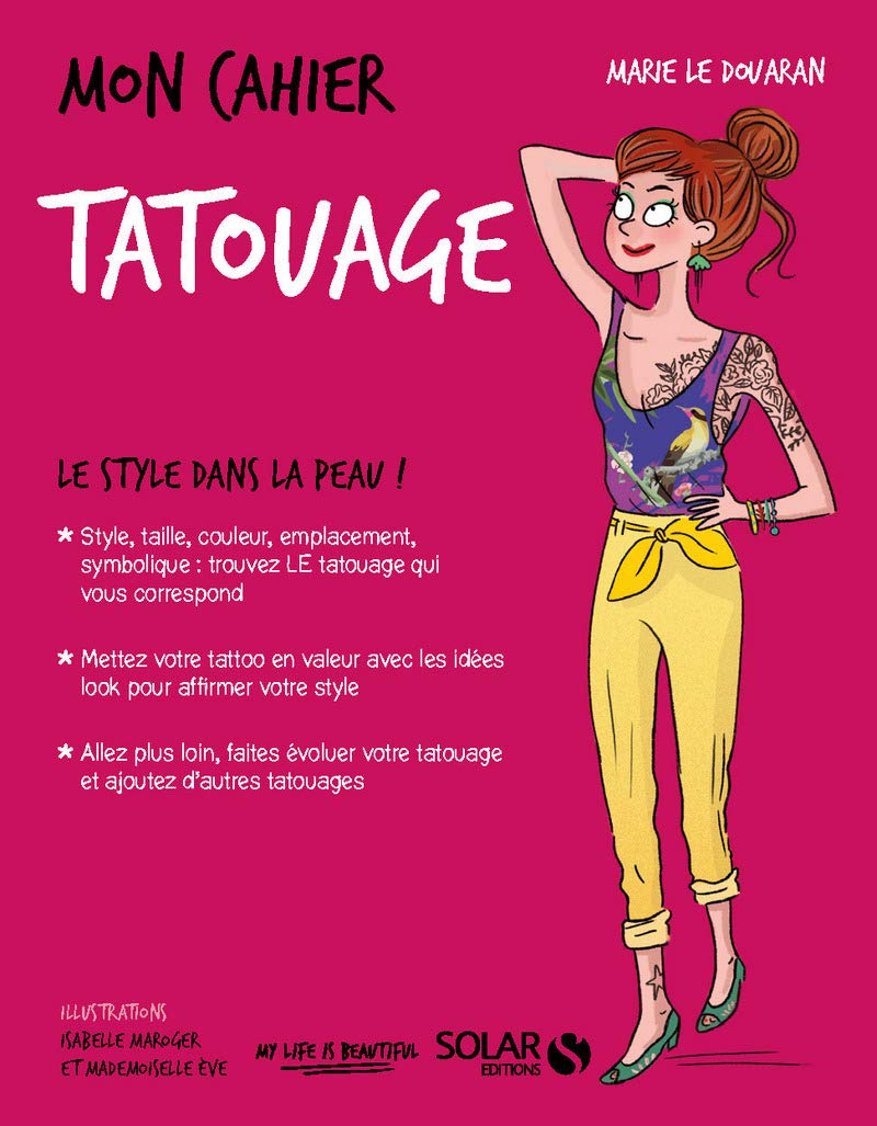 Mon Cahier Tatouage French Edition Le Douaran Marie Maroger Isabelle Mademoiselle Eve 9782263148224 Amazon Com Books