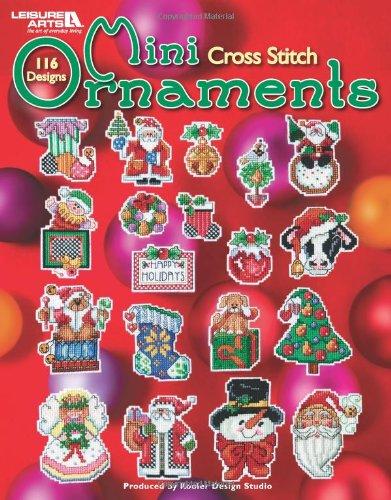 Mini Cross Stitch Ornaments  (Leisure Arts #4611) by Brand: Leisure Arts, Inc.