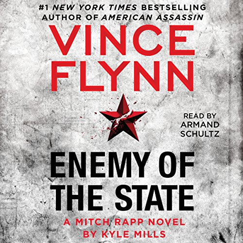 Enemy of the State: Mitch Rapp, Book 16 by Simon & Schuster Audio