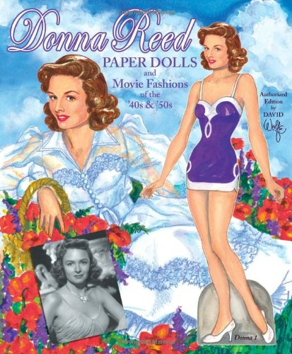 Download Donna Reed Paper Dolls and Movie Fashions of the '40s And '50s pdf epub