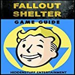 Fallout Shelter Game Guide   HSE