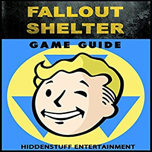 Fallout Shelter Game Guide Audiobook
