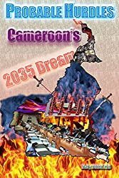 Probable Hurdles in the Cameroon 2035 Dream