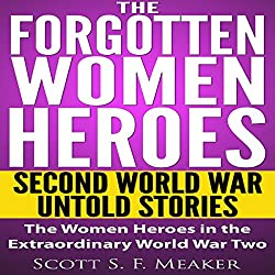 The Forgotten Women Heroes