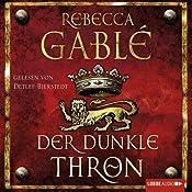 Der dunkle Thron | Rebecca Gablé