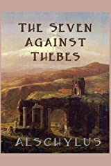 The Seven Against Thebes Paperback