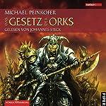 Das Gesetz der Orks (Die Orks 3)   Michael Peinkofer