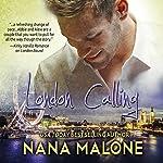 London Calling: Chase Brothers, Volume 2 | Nana Malone
