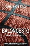 BALONCESTO. Mis ejercicios favoritos