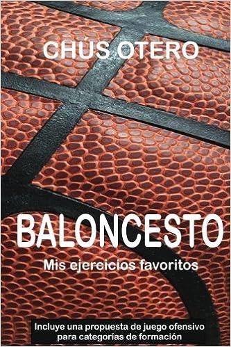 BALONCESTO. Mis ejercicios favoritos: Amazon.es: Chus Otero ...