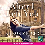 After I Left You | Alison Mercer