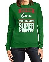 Geschenke für Oma - Ich bin Oma was sind deine Superkräfte ? Frauen Sweatshirt