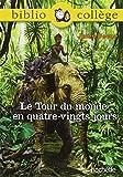 Le Tour Du Monde En 80 Jours by Jules Verne (2011-10-28)