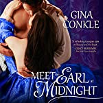 Meet the Earl at Midnight: Midnight Meetings | Gina Conkle