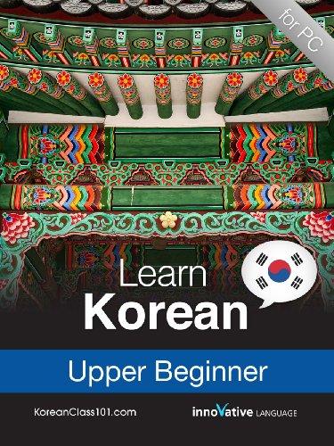Learn Korean - Level 5: Upper Beginner Audio Course [Download]