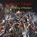 Forlorn Hope: The Storming of Badajoz Audiobook by James Mace Narrated by Nigel Patterson