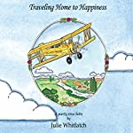Traveling Home to Happiness | Julie Whitlatch
