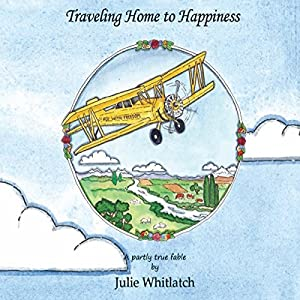 Traveling Home to Happiness Audiobook