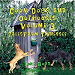 Coon Dogs and Outhouses, Volume 3: Tales from Tennessee | Luke Boyd