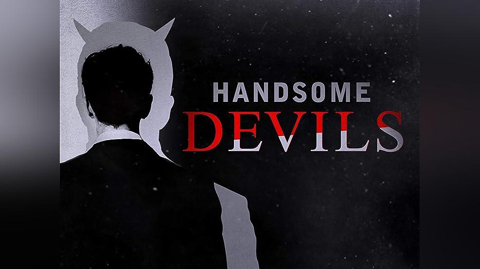 Handsome Devils - Season 1