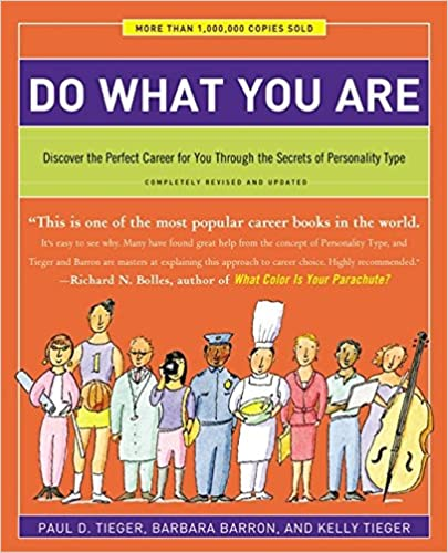 Discover the Perfect Career for You Through the Secrets of Personality Type Do What You Are