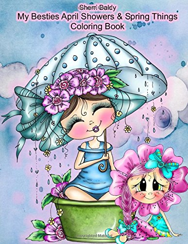 Sherri Baldy My Besties Adorable Blooms & Spring Things Coloring Book