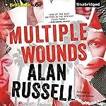 Multiple Wounds: A Novel | Alan Russell