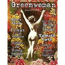 Greenwoman Volume 5: Ruth Stout