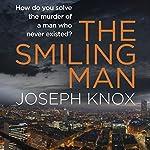 The Smiling Man | Joseph Knox