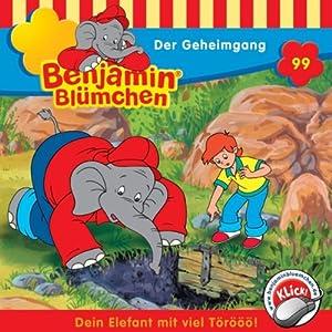 Der Geheimgang (Benjamin Blümchen 99) Hörspiel