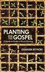 Planting for the Gospel