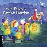Wir feiern Sankt Martin