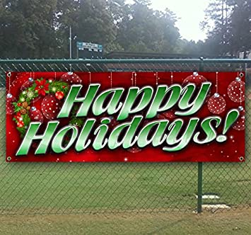 Happy Holidays 1 13 oz Heavy Duty Vinyl Banner with 4 Grommets
