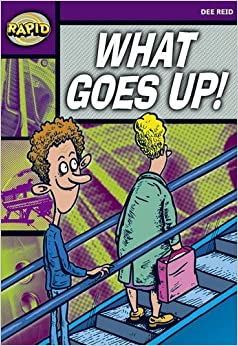 Rapid Starter Level: What Goes Up! by Dee Reid (2008-07-04)