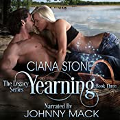 Yearning: Enchanting the Shifter: Legacy: A Paranormal Series, Book 3 | Ciana Stone