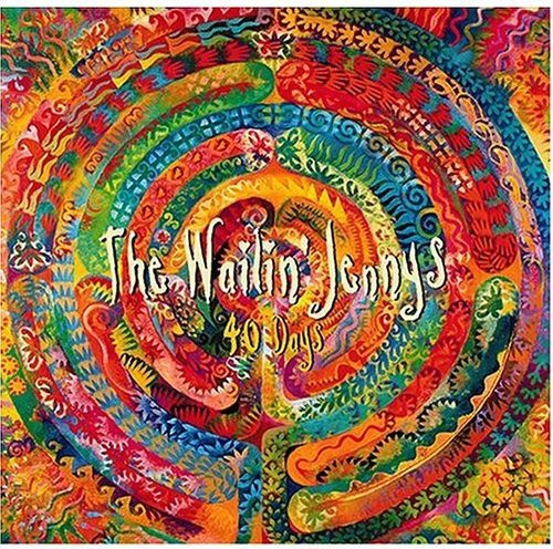 The Wailin' Jennys 40 Days by Red House