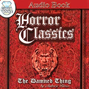 The Damned Thing Audiobook
