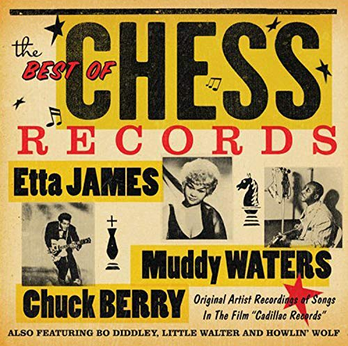 Best Of Chess: Original Versions Of Songs in Cadillac Records