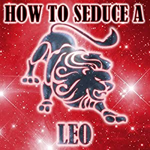 How to Seduce a Leo Audiobook