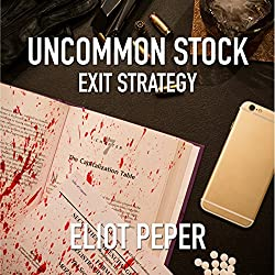 Uncommon Stock: Exit Strategy