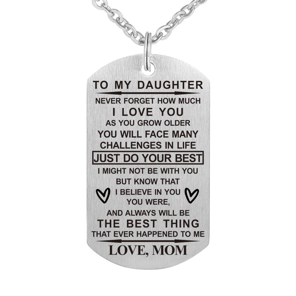 Dad Mom To My Son Daughter Just Do Your Best Stainless Steel Dog Tag Military Air Force Pendant Necklace for Birthday Graduation (mom to daughter)