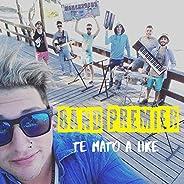 Te Mato a Like (Band Premier)