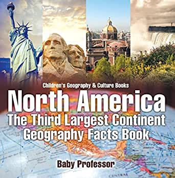 North america the third largest continent for North american culture facts