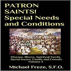 Patron Saints!: Special Needs and Conditions