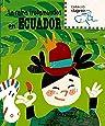 La reina Trotamundos en Ecuador (Caballo viajero) (Spanish Edition)
